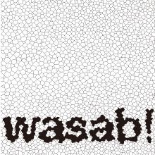 wasab!